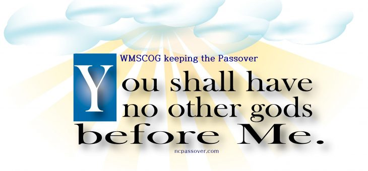 The first commandment of God, the Passover – 15 [WMSCOG]